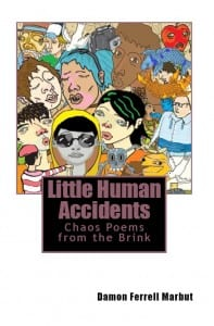 Little-Human-Accidents-by-Damon-Ferrell-Marbut