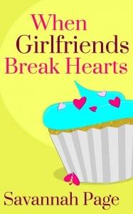 When-Girlfriends-Break-Hearts-By-Savannah-Page-EBook-Cover
