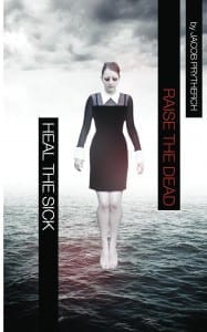Heal_The_Sick_Raise_Cover_for_Kindle