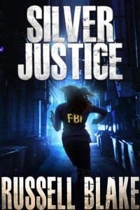 Silver Justice by Russell Blake