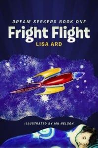 Fright Flight (Dream Seeker Adventures) by Lisa Ard