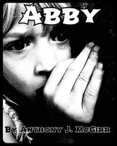 Abby by Anthony J. McGirr