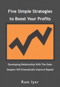 Five Simple Strategies to Boost Your Profits by Ram Iyer