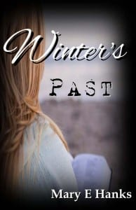 Winter's Past (2nd Chance Series) by Mary E Hanks