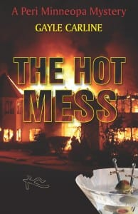The Hot Mess by Gayle Carline