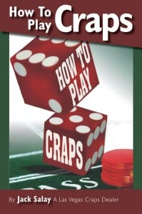 How To Play Craps by Jack Salay