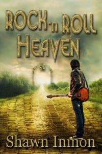 Rock 'n Roll Heaven by Shawn Inmon @shawninmon