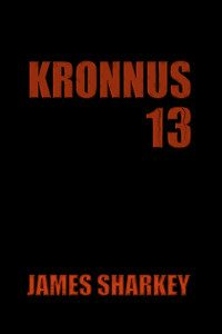 Bargain Book:  Kronnus 13 by James Sharkey
