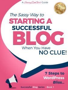 Featured PermaFree eBook: The Sassy Way To Starting  a Successful blog When You Have NO CLUE! – 7 Steps to WordPress Bliss… by Gundi Gabrielle