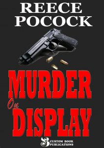 Murder on Display by Reece Pocock