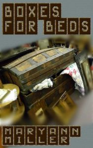 Boxes For Beds by Maryann Miller