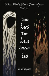 These Lies That Live Between Us by Kai Raine