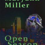 Open Season by Maryann Miller