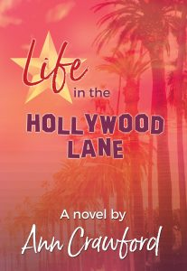 Life in the Hollywood Lane by Ann Crawford
