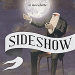Featured PermaFree eBook: Sideshow by Brian Kindall