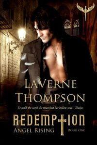 Angel Rising-Redemption by LaVerne Thompson