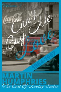 Featured PermaFree eBook: Can't Buy Me Love by Martin Humphries