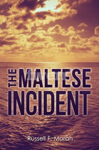 The Maltese Incident by Russell Moran
