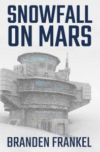 Snowfall on Mars by Branden Frankel