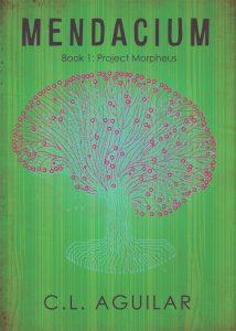 Mendacium – Book 1: Project Morpheus by C.L. Aguilar