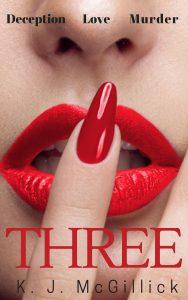 Three Deception Love Murder by K. J. McGillick